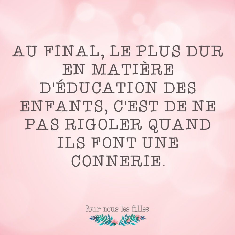 Photos Humour : LE PLUS DUR DE L EDUCATION.JPG
