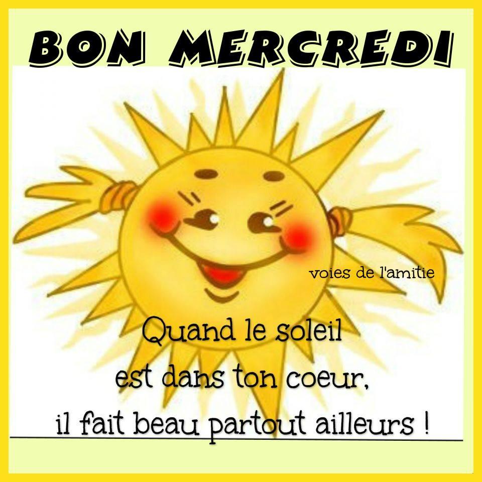 Photos Humour : Bon mercredi - Quand le soleil est dans ton coeur,