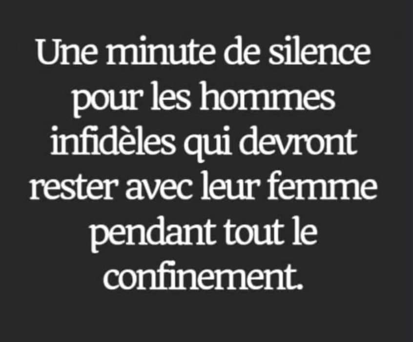Photos Humour : Une minute de silence pour les hommes infidèles