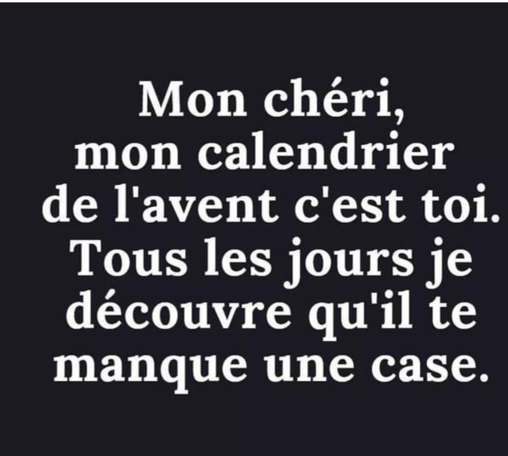 Photos Humour : Mon chéri, mon calendrier de l